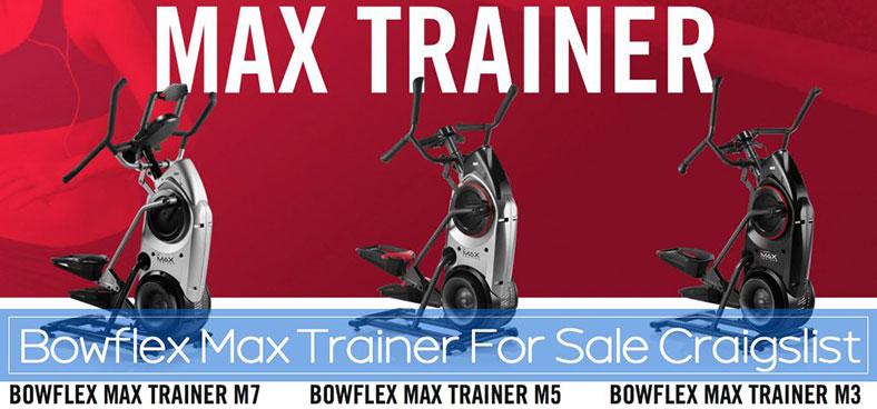 Bowflex Max Trainer For Sale Craigslist