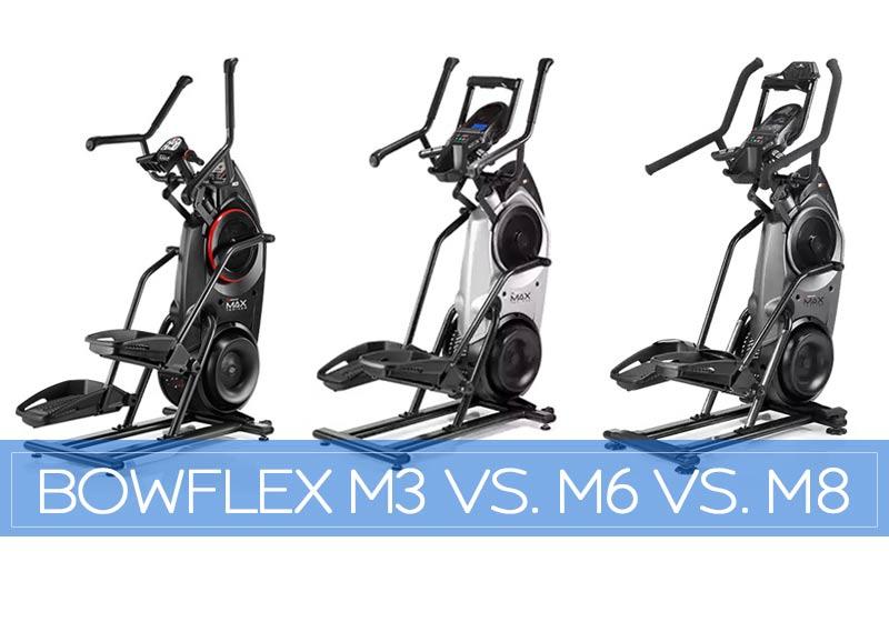 bowflex max trainer m3 vs m6 vs m8