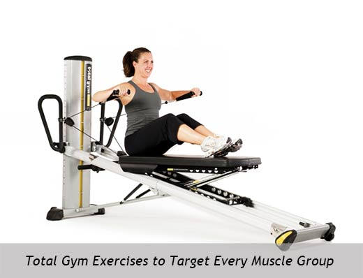 Total Gym Exercises to Target Every Muscle Group