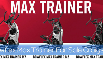 Finding a Bowflex Max Trainer for Sale on Craigslist 2020
