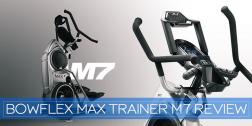 Bowflex Max Trainer M7 Review