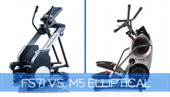 NordicTrack FreeStride Trainer FS7i vs. Bowflex Max Trainer M5(M6) – Updated 2020