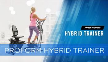 ProForm Hybrid Trainer Elliptical Review for 2020