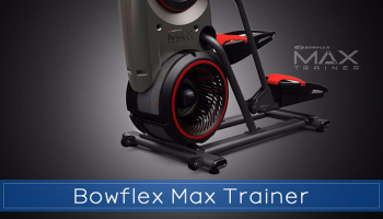 6 Things Your Should Know About the Bowflex Max Trainer