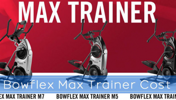 How Much Does a Bowflex Max Trainer Cost?